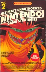 Ultimate Unauthorized Nintendo Game Strategies Vol. 2