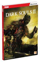 Dark Souls III Official Guide by Prima