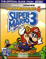 Super Mario Advance 4:Super Mario Bros. 3 Nintendo Guide