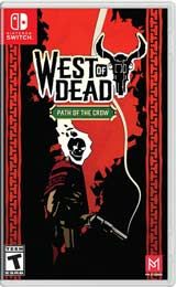 West of Dead: Path of the Crow