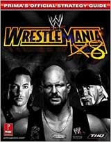 WWE WrestleMania X8 Official Strategy Guide