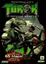 Turok: Dinosaur Hunter Official Strategy Guide