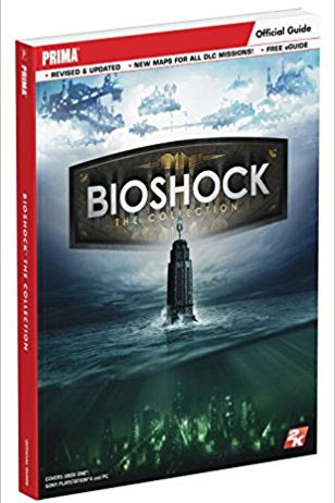Bioshock The Collection Official Guide