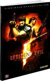 Resident Evil 5 - The Complete Official Guide by Piggyback