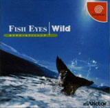 Fish Eyes Wild