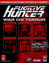 Fugitive Hunter: War on Terror Official Strategy Guide
