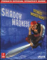 Shadow Madness Prima's Official Strategy Guide