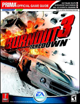 Burnout 3 Takedown Strategy Guide