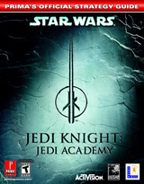 Star Wars Jedi Knight: Jedi Academy Official Strategy Guide