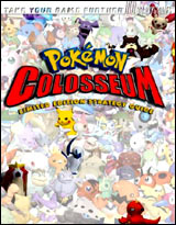 Pokemon Colosseum Limited Edition Strategy Guide