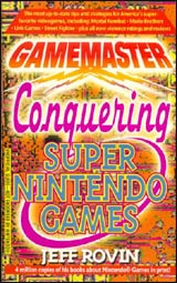 Gamemaster Conquering Super Nintendo Games Strategy Guides (Unauthorized)