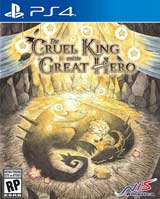 The Cruel King & The Great Hero Storybook Edition