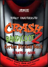 Crash Bandicoot 2: Cortex Strikes Back Unauthorized Strategy Guide Book