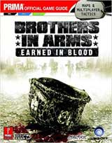 Brothers in Arms: Earned in Blood Prima Official Strategy Guide
