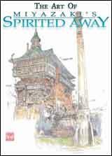 Art of Miyazaki Spirited Away Artbook