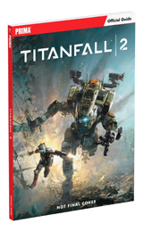 Titanfall 2: Official Guide