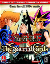Yu Gi Oh Sacred Cards Official Strategy Guide