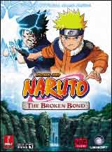 Naruto: The Broken Bond Official Strategy Guide Book