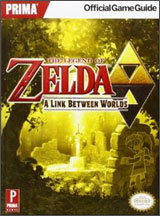 Legend of Zelda: A Link Between Worlds Prima Strategy Guide