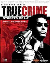 True Crime: Streets of LA Official Strategy Guide Book