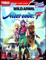 Wild Arms Alter Code: F Official Strategy Guide