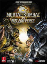 Mortal Kombat vs DC Universe Official Strategy Guide by Prima