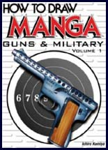 How to Draw Manga: Guns & Military