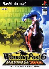 Winning Post 6: Maximum 2004