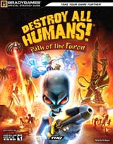 Destroy All Humans: Path of the Furon Strategy Guide