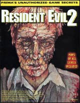 Resident Evil 2 Prima's Unauthorized Game Secrets