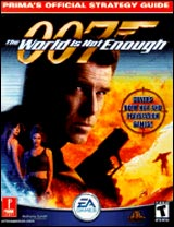 World is Not Enough 007: Official Strategy Guide