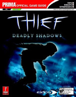 Thief: Deadly Shadows Official Strategy Guide