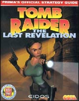 Tomb Raider: Last Revelation Official Strategy Guide