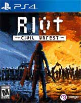 Riot: Civil Unrest