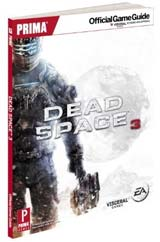 Dead Space 3 Official Game Guide by Prima