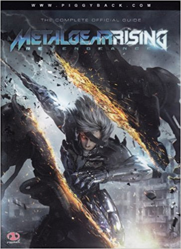 Metal Gear Rising: Revengeance Official Strategy Guide by Piggyback