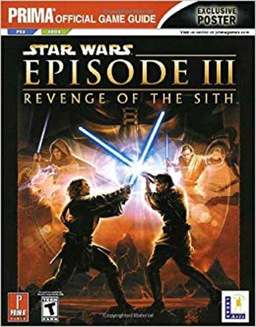 Star Wars Episode III: Revenge of the Sith Official Strategy Guide