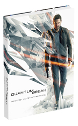 Quantum Break: The Secret History of Time Travel Guide