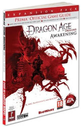 Dragon Age: Origins - Awakening: Prima Official Game Guide