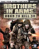 Brothers In Arms: Road to Hill 30 Official Strategy Guide
