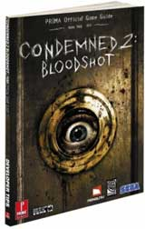 Condemned 2: Bloodshot Official Strategy Guide