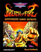 Breath of Fire Authorized Game Secrets