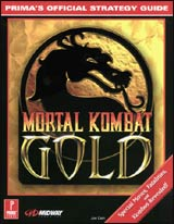 Mortal Kombat Gold Prima's Official Strategy Guide