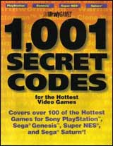 1,001 Secret Codes for the Hottest Video Games
