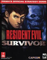 Resident Evil Survivor Prima Official Strategy Guide