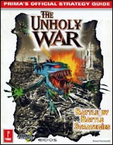 Unholy War, the, Official Strategy Guide Book