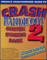 Crash Bandicoot 2: Cortex Strikes Back Unauthorized Strategy Guide
