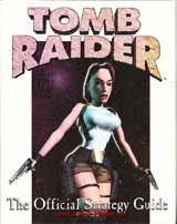 Tomb Raider The Official Strategy Guide