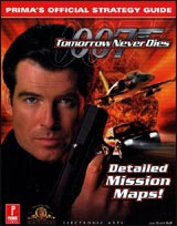 007 Tomorrow Never Dies Prima's Official Strategy Guide