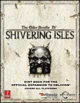 Elder Scrolls IV: Shivering Isles Official Game Guide